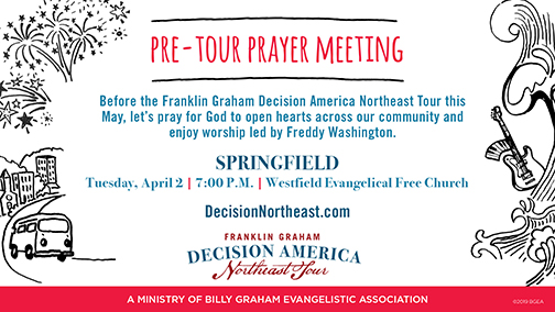 Franklin Graham Pre-Tour Prayer Meeting (off-site in Springfield, MA)