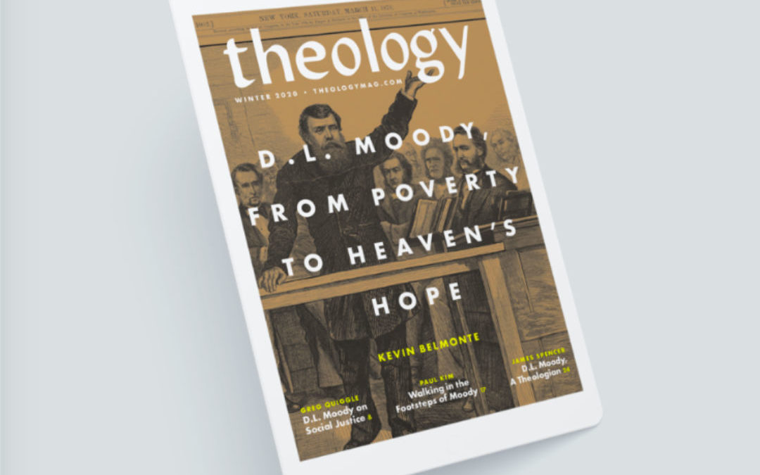 D.L. Moody Featured in Theology Mag