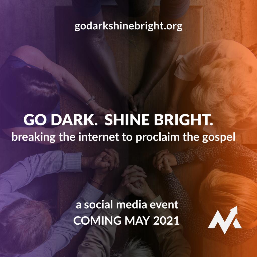 Go Dark, Shine Bright social media image