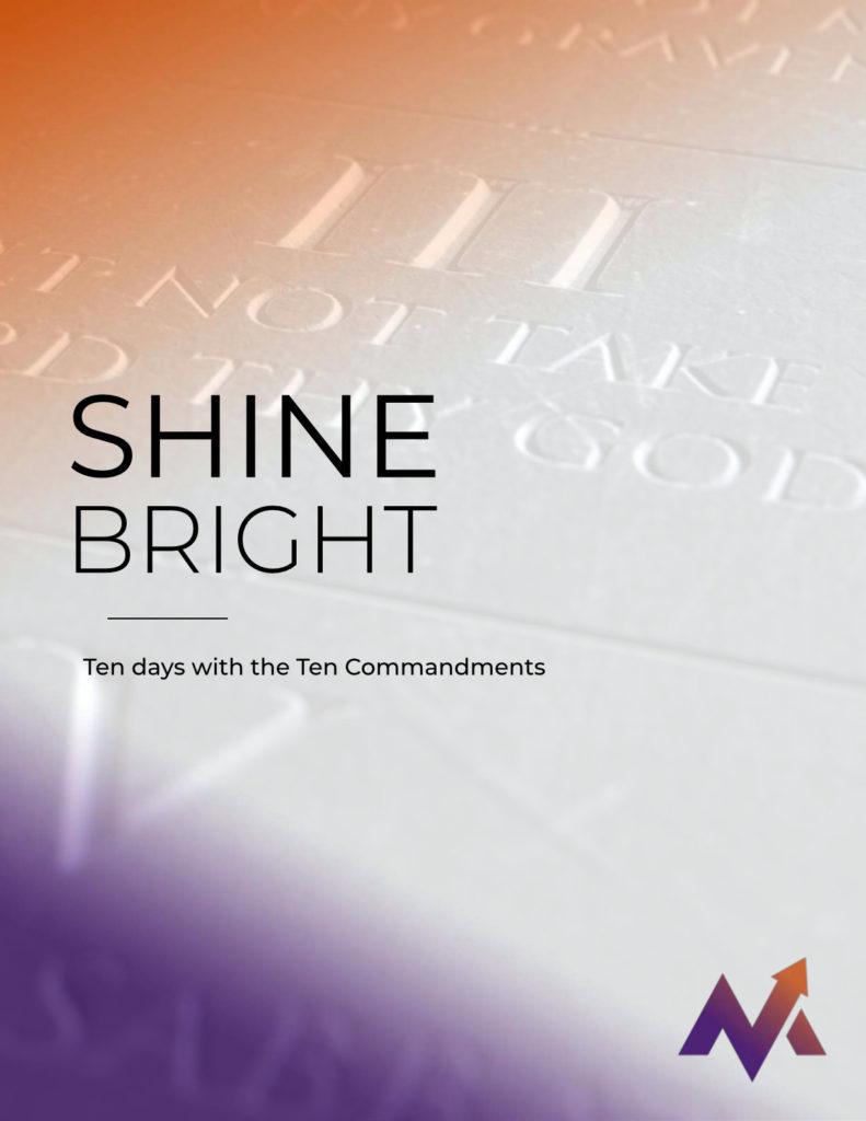 Shine Bright - Ten Days with the Ten Commandments